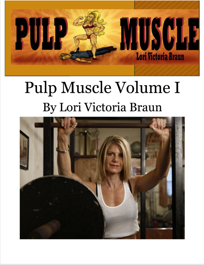 Pulp Muscle Volume I