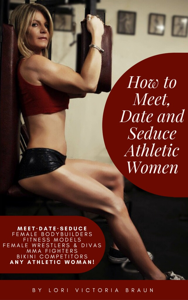 How to Meet, Date and Seduce Athletic Women